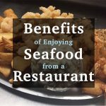benefits of enjoying seafood from a raleigh seafood restaurant